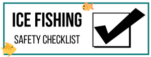 Ice Fishing Safety Checklist